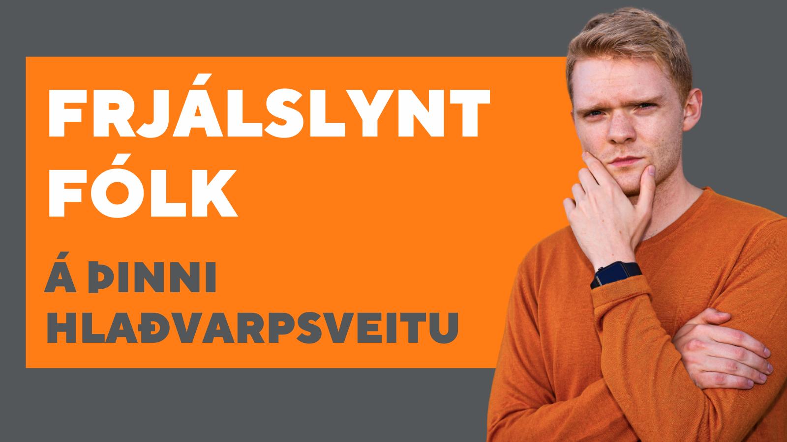 Frjálslynt fólk hlaðvarp Geir Finnsson
